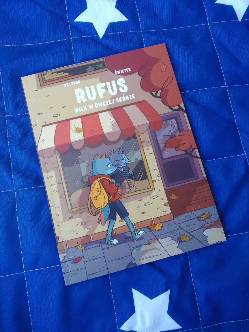 """#KOMIKS / """"Rufus, wilk w owczej skórze"""", czyli możesz być kimzechcesz."""