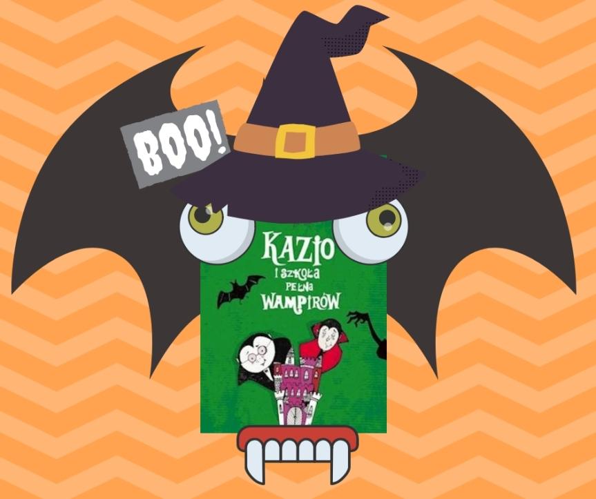 #Halloween. / Kazio i szkoła pełnawampirów.
