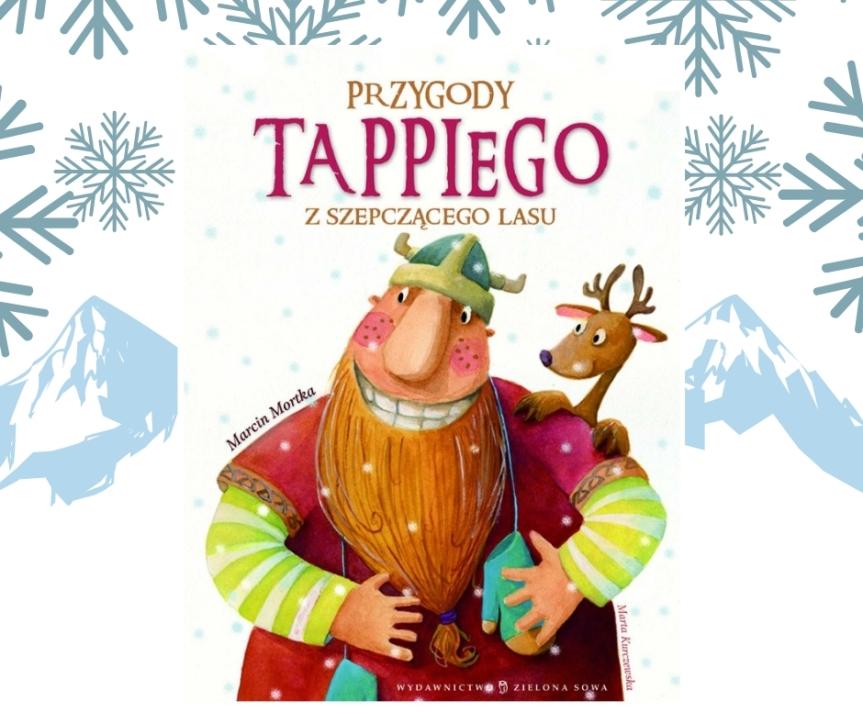 #Zima / Przygody Tappiego z SzepczącegoLasu