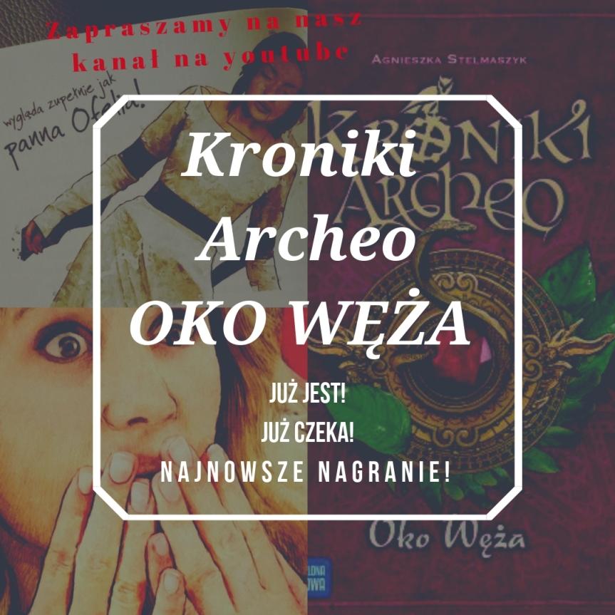 #audio / Kroniki Archeo. OkoWęża